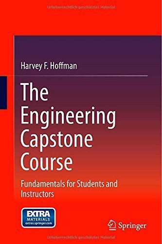 The Engineering Capstone Course : fundamentals for students and instructors