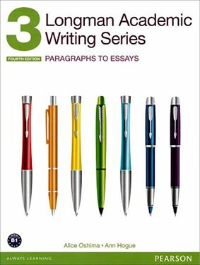 Longman Academic Writing Series 3 : paragraphs to essays