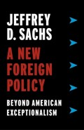 A New Foreign Policy : beyond american exceptionalism