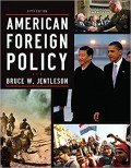 American Foreign Policy : the dynamics of choice in the 21st century