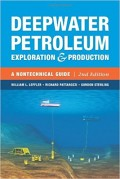Deepwater Petroleum : exploration and production : a nontechnical guide