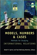 Models, Numbers, & Cases : methods for studying international relations