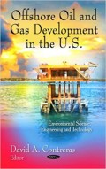 Offshore Oil and Gas Development in the U.S.