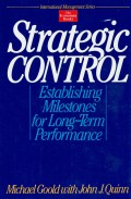 Strategic Control : establishing milestones for long-term performance