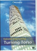 Extreme Engineering : Turning Torso [rekaman video]
