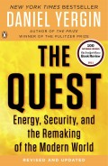 The Quest : energy, security, and the remaking of the modern world