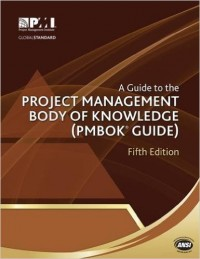 Image of A Guide to the Project Management Body of Knowledge (PMBOK Guide)