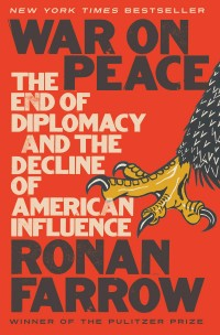 Image of War On Peace : the end of diplomacy and the decline of American influence