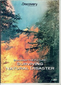 Image of Building The Future : surviving natural disaster [rekaman video]