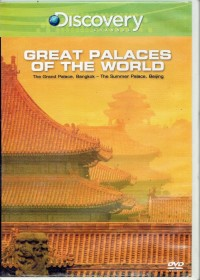Image of Great Palaces Of The World : The Grand Palace, Bangkok - The Summer Palace, Beijing [rekaman video]